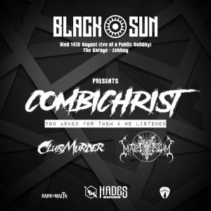 Blacksun featuring Combichrist live @ The Garage